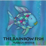 The Rainbow Fish - loved this book as a kid!