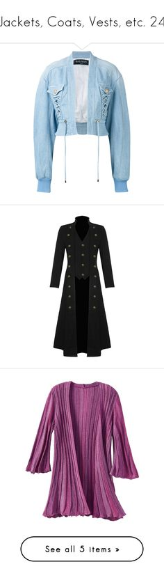 """""""Jackets, Coats, Vests, etc. 24"""" by xx-black-blade-xx ❤ liked on Polyvore featuring outerwear, jackets, coats, blue, long denim jacket, blue cropped jacket, long blue jacket, balmain, blue denim jacket and long length coats"""