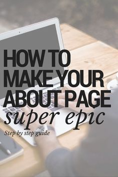 Website: How to Write an Epic About Page Small business tips, entrepreneur, #biz #smallbusiness #succeed