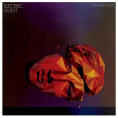 Electric Guest - This head I hold EP