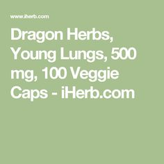 Dragon Herbs, Young Lungs, 500 mg, 100 Veggie Caps - iHerb.com