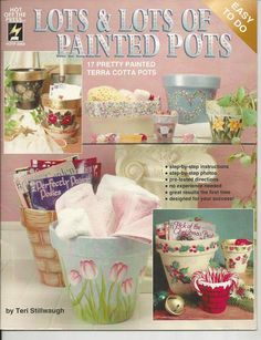 Lots  Lots of Painted Pots Decorative Tole Painting Craft Book (SOLD 07/2014)