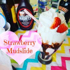 The Strawberry Mudsl