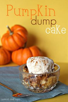 Pumpkin Dump Cake...literally dump ingredients in a bowl, stir, pour in a pan and bake!
