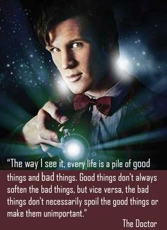 Life? It's the way the Doctor sees it