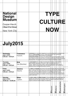 1. Type culture now 2. july 2015 3. National Design Museum... 4. Francesco, Erik, Jessica, Ellen 5. altre info