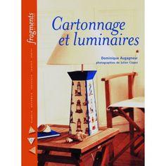 Cartonnage et luminaires