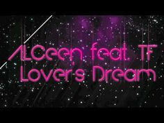 ALCEEN Feat TF - LOVER'S DREAM