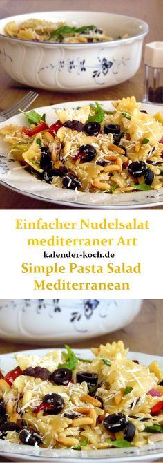 Leckere einfacher Nudelsalat auf mediterraner Art. Mit Tomaten, Oliven, Pinienkerne, Zwiebeln, Knoblauch und Basilikum. Perfekt auch zum Grillen!