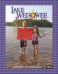 """Lake Wedowee Life June July 2011 """"It's the Fourth of July Baby!"""" Beau Causey & Piper Sanchez"""