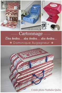 et toujours du carton...c'est le matériau favori de Dominique Augagneur. Donnez lui une plaque, elle en fera , une boîte avec ou sans tiroir, et tant d'autres choses encore. Sa créativité est sans cesse en ébullition pour notre plus grand plaisir. Venez...
