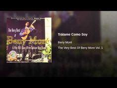 """""""Trátame Como Soy""""  - BENY MORE"""