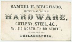 >> Samuel H. Bibighaus, importer and dealer in hardware, cutlery, steel, .