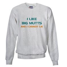 Big Mutts Sweatshirt