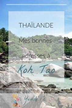 Mes bonnes adresses à Koh Tao Travel Around The World, Around The Worlds, Destinations, Khao Lak, Koh Chang, Image Categories, Destination Voyage, Koh Samui, Krabi