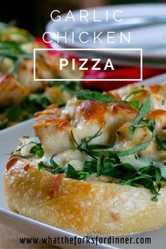 Garlic Chicken French Bread Pizza- Sliced french Bread, layer with carbonara sauce, roasted garlic, chicken, spinach, and cheese.