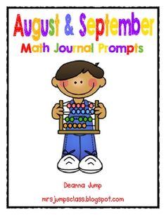 Fall Math Journal Prompts for August and September.  These prompts are great for the beginning of the year for Kindergarten and first grade. The prompts cover a wide variety of skills.  The skills cov...