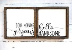 Wood signs Set of 2 Good morning gorgeous Hello handsome