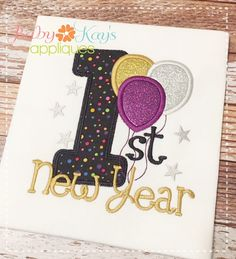 Baby Kay's Appliques - 1st New Year with Balloons 4x4, 5x7, 6x10, 8x8, $4.00 (http://www.babykaysappliques.com/1st-new-year-with-balloons-4x4-5x7-6x10-8x8/)