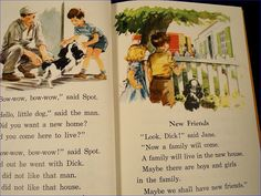 The Dick and Jane reader. Grade school used these.