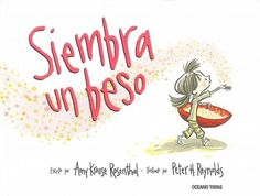 Amy Krouse Rosenthal y Peter H. Reynolds nos ofrecen una bonita historia… Kids Learning Activities, Teaching Kids, I Wish You More, Feel Good Books, Peter H Reynolds, Message Of Hope, Cute Stories, Children's Picture Books, Creative Pictures