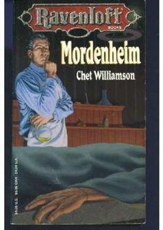 Mordenheim (Ravenloft, Book 9) by Chet Williamson