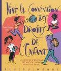 Vive la convention des droits de l'enfant