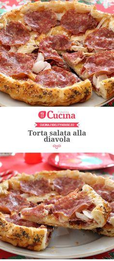 Torta salata alla diavola della nostra utente Gloria. Unisciti alla nostra Community ed invia le tue ricette!