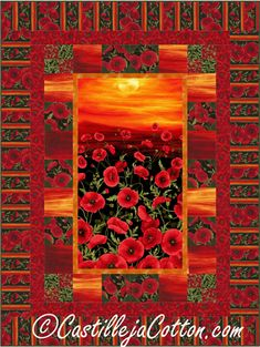 Sunset Poppies Quilt Pattern CJC-51141 Easy to make using a panel and simple pieced border.