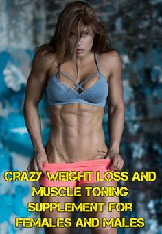 crazy weight loss and muscle toning supplement for females and males #training #workout #muscle #musclebuilding #bodybuilding #growth #fitness