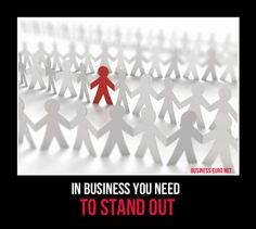 In Business You Need To Be Different