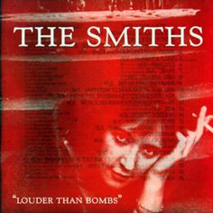 The Smiths, 'Louder Than Bombs'