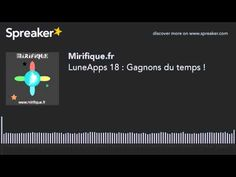 LuneApps 18 : Gagnons du temps ! (made with Spreaker) - YouTube