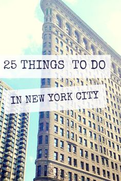 25 Things to Do In New York City