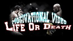 Life or Death  Motivational Video ᴴᴰ http://youtu.be/jXQtQ5FGgts