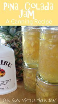 Pina Colada Jam made with fresh pineapples, shredded coconut and coconut rum. This is a water bath canning recipe from Ball's Fresh Preserving website. One Acre Vintage Homestead. #pinacoladajam #waterbathcanning