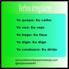 Verbos Irregulares. #espanhol #dicasdeespanhol #verbosespanhol #aprenderespanhol Portuguese Language, Spanish Language, Learn Brazilian Portuguese, Learn To Speak Spanish, Study Spanish, Teaching Materials, English, Learning, Words
