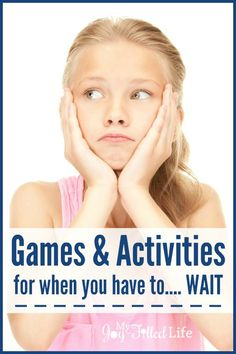 Games & Activities for When You Have to Wait - perfect for the doctor's office, a restaurant, or long trip.