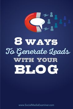 Is your blog generating leads for your business? Offering a suitable and relevant reward in return for people's contact information is a great way to generate business leads. In this article you'll discover eight ways to generate leads with your blog. Via @smexaminer
