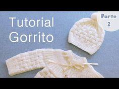 Como tejer un Gorro para bebe. Ajuar a Dos Agujas, Palitos, Tricot. PARTE 2 - YouTube