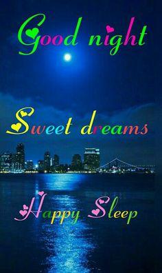 Good Night Angel, Good Night I Love You, Good Night Sleep Tight, Good Night Sweet Dreams, Good Morning Good Night, My Love, Fresh Quotes, Good Night Blessings, Good Night Quotes