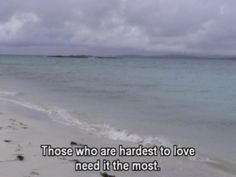 those who are hardest to love