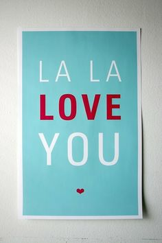 la la la la love means I love you.