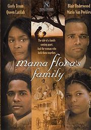 Mama Flora's Family (1998) - Based on Alex Haley's novel about a black matriarch in the early 20th century, this dramatic miniseries spotlights the struggle for social change. Cicely Tyson stars as Mama Flora, a woman determined to free her children from the bonds of prejudice.