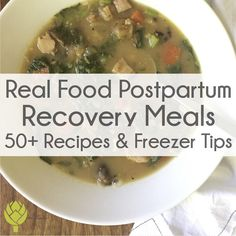 Real Food Postpartum Recovery Meals: 50 Recipes & Freezer Tips Lily Nichols R - Delivery Food - Ideas of Delivery Food - Real Food Postpartum Recovery Meals: 50 Recipes & Freezer Tips Lily Nichols RDN Gout Recipes, Baby Food Recipes, Chicken Recipes, Healthy Recipes, Recovery Food, Postpartum Recovery, Postpartum Diet, Warm Food, Healthy Food Delivery