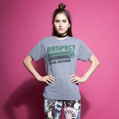 Respect Mother T-Shirt