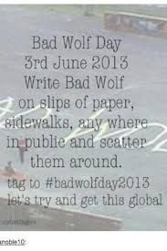 bad wolf day - Google Search