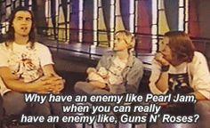Nirvana, Dave Grohl, Kurt Cobain, Pearl Jam, Guns N Roses