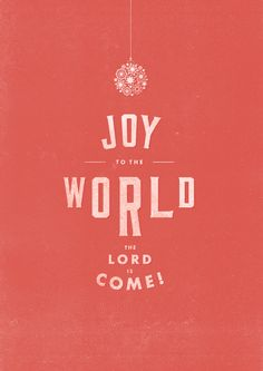 Joy To The World ..The Lord Has Come...- Isaac Watts (Hymn) [ 1719 ]
