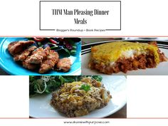 THM Man Pleasing Dinner Meals-  TONS of recipe to try!